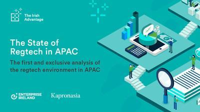 The State of Regtech in APAC Provides the Most Comprehensive and Independent Analysis Available on Regtech Adoption in 10 Key APAC Markets
