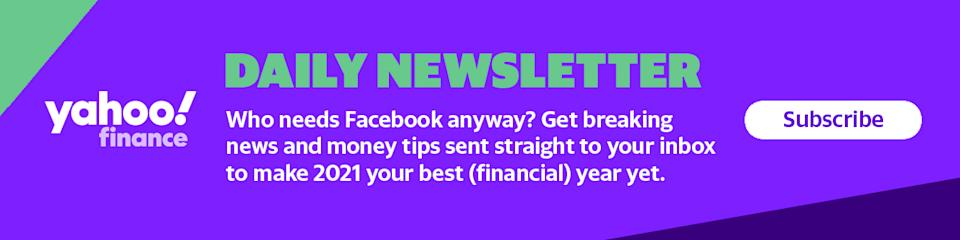 Get Yahoo Finance's Fully Briefed newsletter straight to your inbox.