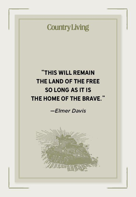 """<p>""""This will remain the land of the free so long as it is the home of the brave.""""</p>"""