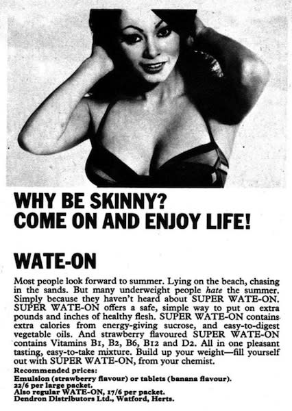 """<div class=""""caption-credit""""> Photo by: Retronaut</div><div class=""""caption-title"""">Why Be Skinny?</div>""""Come on and enjoy life! Many underweight people <i>hate</i> the summer."""""""