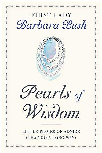 """Pearls of Wisdom,"" by Barbara Bush (Amazon / Amazon)"