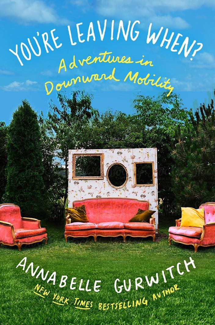 """Book jacket for """"You're Leaving When"""" by Annabelle Gurwitch."""