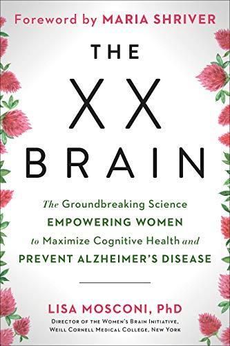 """The XX Brain,"" by Lisa Mosconi (Amazon / Amazon)"