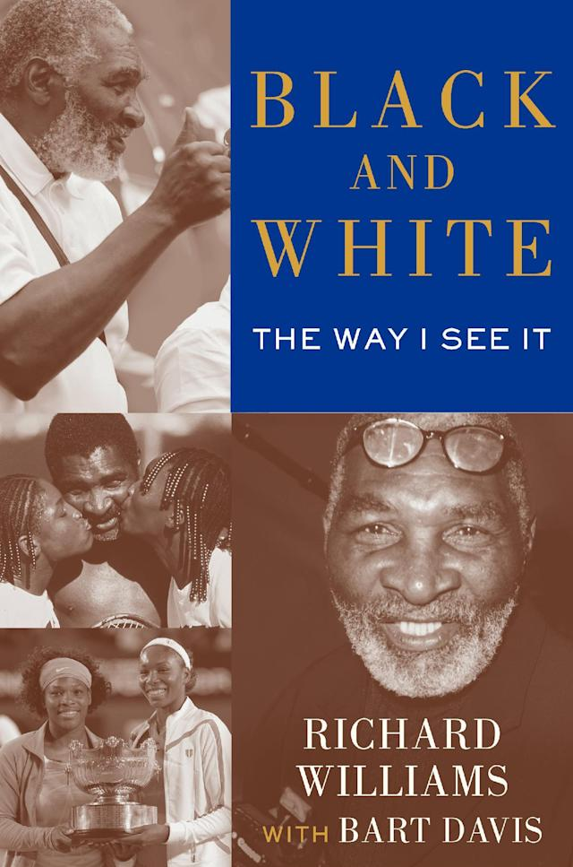 """This publicity image released by Simon & Schuster shows the cover of """"Black and White The Way I See It,"""" by Richard Williams and Bart Davis. The book comes out May 6. It goes into detail about how Indian Wells, as Richard Williams writes, """"disgraced America."""" (AP Photo/Simon & Schuster)"""