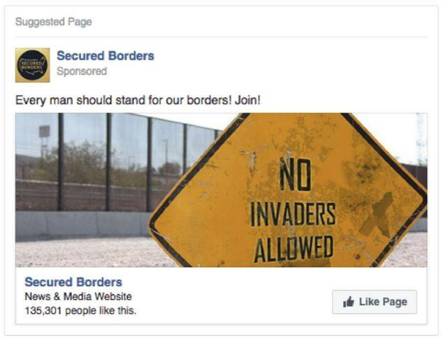 "Numerous ads sought to build a following for an anti-immigrant IRA-backed Facebook page called ""Secured Borders."""