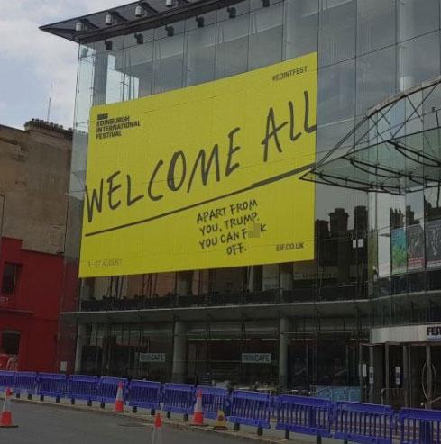 """<p>The capital of Scotland is currently preparing for the Edinburgh International Festival which """"welcomes all"""".<br />Oh, apart from Trump. Source: Twitter/1johnmacdonald </p>"""