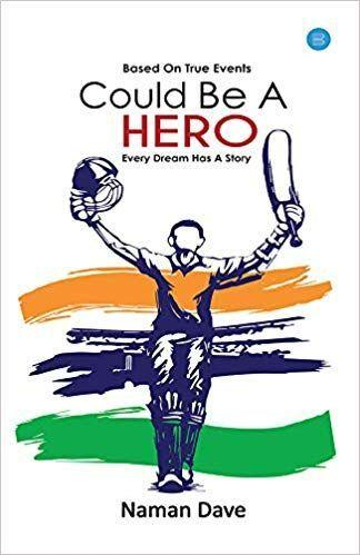 Could Be a Hero - the biography of Anup Dave
