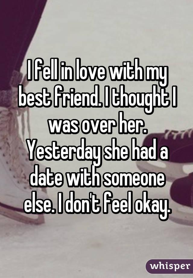 how it feels when your best friend starts dating someone People used the whisper app to confess what it feels like to finally start dating their best friend i started dating my best friend after years of friendzoning him it was you've seen it countless times on tv and in movies: someone falls for their best friend, but becomes too afraid to admit his or her feelings.