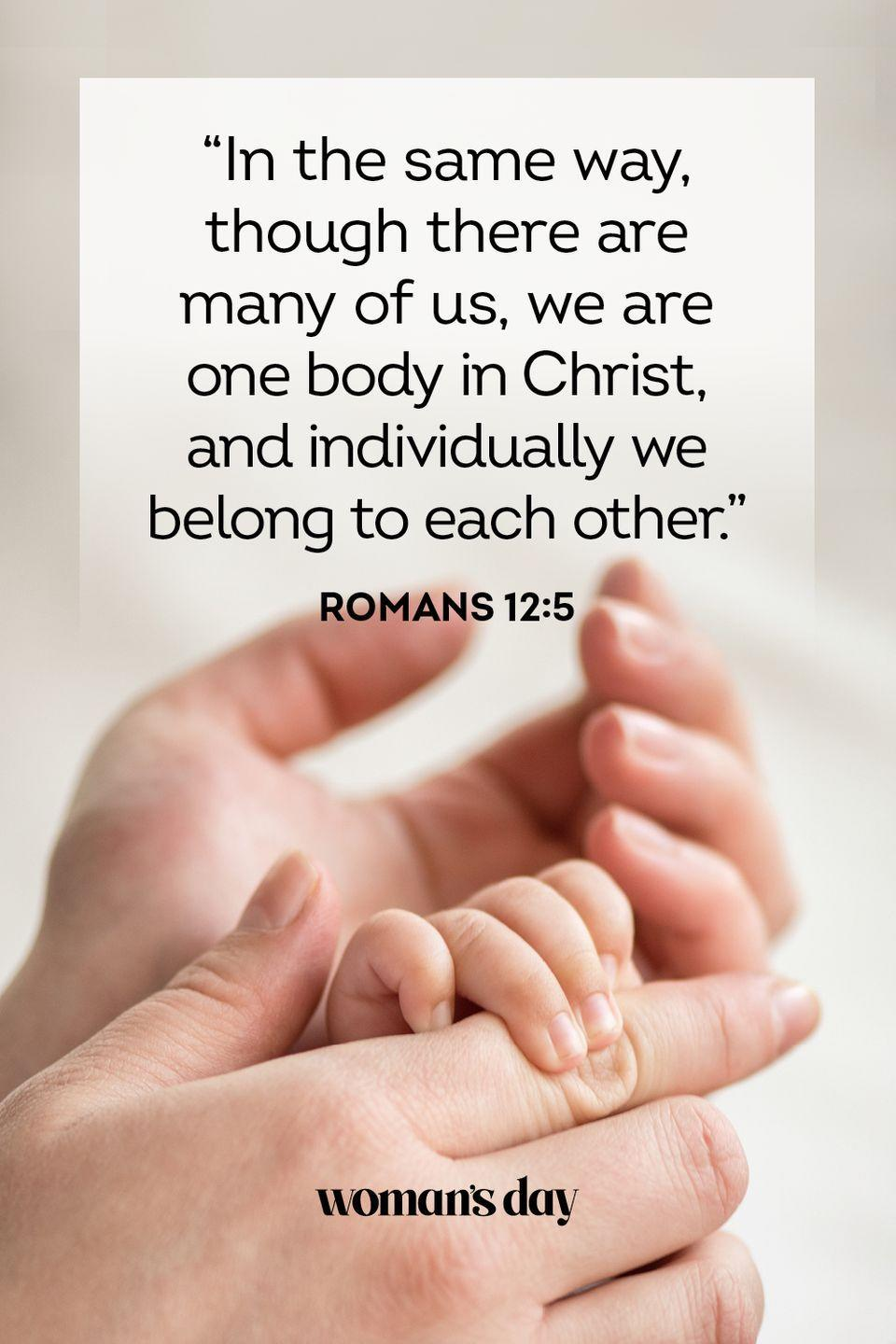 """<p>""""In the same way, though there are many of us, we are one body in Christ, and individually we belong to each other."""" — Romans 12:5</p><p><strong>The Good News: </strong>Though made of individuals, a family is one unit.</p>"""