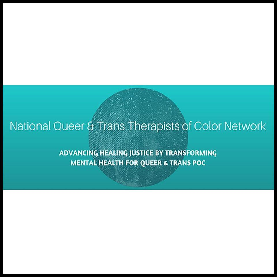 """<p>This healing justice organization has set up an accessible directory for queer and trans BIPOC to find therapists who can fit their needs. They also raise money to for QTPOC who are looking for financial assistance, as well as provide resources for practitioners looking for more guidance on how to better serve this community. </p><p><a class=""""link rapid-noclick-resp"""" href=""""https://www.nqttcn.com/"""" rel=""""nofollow noopener"""" target=""""_blank"""" data-ylk=""""slk:LEARN MORE HERE"""">LEARN MORE HERE</a></p>"""