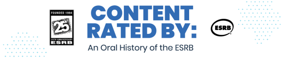 Content Rated By: An Oral History of the ESRB