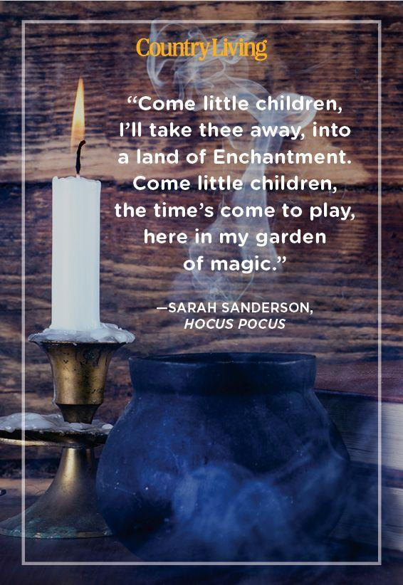 """<p>""""Come little children, I'll take thee away, into a land of Enchantment. Come little children, the time's come to play, here in my garden of magic.""""</p>"""