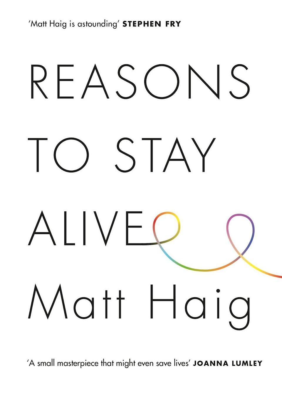 "<p>This is the true story of how author Matt Haig not only came through crisis but managed to live better, love better and feel more alive. Haig makes you think of how you can enjoy your time on earth more and makes you question what it truly means to be alive.</p><p><a class=""link rapid-noclick-resp"" href=""https://www.amazon.co.uk/Reasons-Stay-Alive-Matt-Haig/dp/1782116826/ref=tmm_pap_swatch_0?_encoding=UTF8&tag=hearstuk-yahoo-21&ascsubtag=%5Bartid%7C1921.g.32141605%5Bsrc%7Cyahoo-uk"" rel=""nofollow noopener"" target=""_blank"" data-ylk=""slk:SHOP NOW"">SHOP NOW</a></p>"