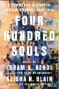 """<p><strong>Ibram X. Kendi and Keisha N. Blain</strong></p><p>bookshop.org</p><p><strong>$29.44</strong></p><p><a href=""""https://go.redirectingat.com?id=74968X1596630&url=https%3A%2F%2Fbookshop.org%2Fbooks%2Ffour-hundred-souls-a-community-history-of-african-america-1619-2019-9780593402429%2F9780593134047&sref=https%3A%2F%2Fwww.goodhousekeeping.com%2Flife%2Fentertainment%2Fg32842006%2Fblack-history-books%2F"""" rel=""""nofollow noopener"""" target=""""_blank"""" data-ylk=""""slk:Shop Now"""" class=""""link rapid-noclick-resp"""">Shop Now</a></p><p>This literary feat catalogues the 400-year history of Black people in America, with 90 different writers each taking on a five-year span. It's a story of hope and struggle, of resistance and oppression, and historical icons and ordinary folks that dispels the idea that any one people are a monolith. </p>"""