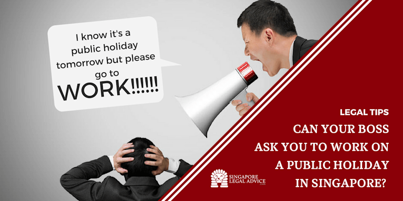 Can Your Boss Ask You to Work on a Public Holiday in Singapore?