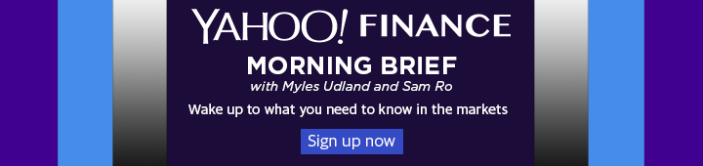 Yahoo! Finance Morning Brief
