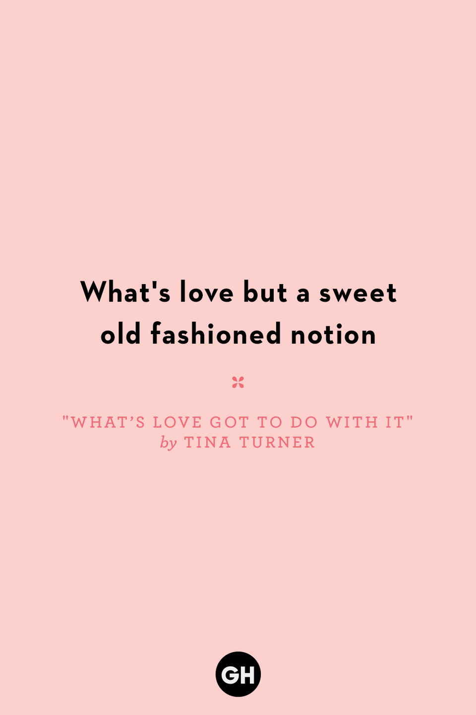 "<p>What's love but a sweet old fashioned notion</p><p><strong>RELATED: <a href=""https://www.goodhousekeeping.com/life/entertainment/g32368739/true-story-behind-famous-songs/"" rel=""nofollow noopener"" target=""_blank"" data-ylk=""slk:The Fascinating True Stories Behind Famous Songs"" class=""link rapid-noclick-resp"">The Fascinating True Stories Behind Famous Songs</a></strong></p>"