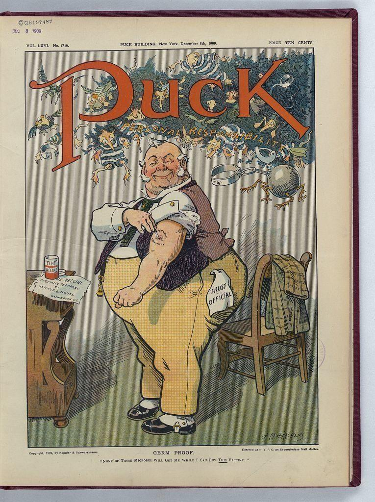 """None of those microbes will get me while I can buy this vaccine!"" Illus. in: Puck, v. 66, no. 1710 (1909 December 8), cover. <a href=""http://www.loc.gov/pictures/item/2011647528/"" target=""_blank"">(Library of Congress)</a>"