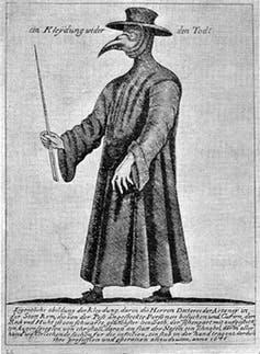 "<span class=""caption"">Plague doctors sometimes wore a special uniform.</span> <span class=""attribution""><a class=""link rapid-noclick-resp"" href=""https://wellcomecollection.org/works/r6x4dq27?wellcomeImagesUrl=/indexplus/image/L0025222.html"" rel=""nofollow noopener"" target=""_blank"" data-ylk=""slk:Wellcome Collection"">Wellcome Collection</a>, <a class=""link rapid-noclick-resp"" href=""http://creativecommons.org/licenses/by/4.0/"" rel=""nofollow noopener"" target=""_blank"" data-ylk=""slk:CC BY"">CC BY</a></span>"