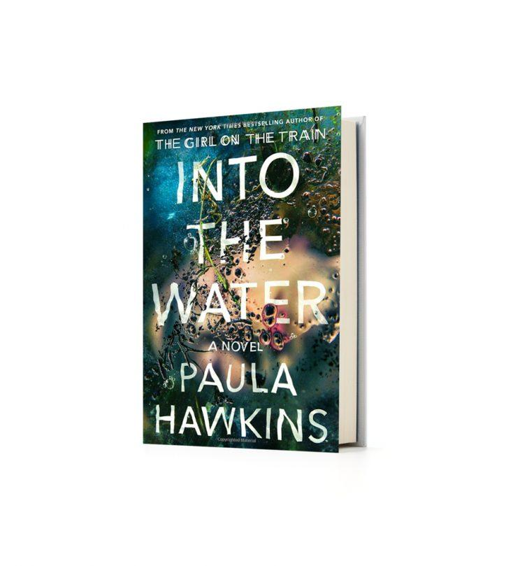 <em>Into the Water</em> by Paula Hawkins.