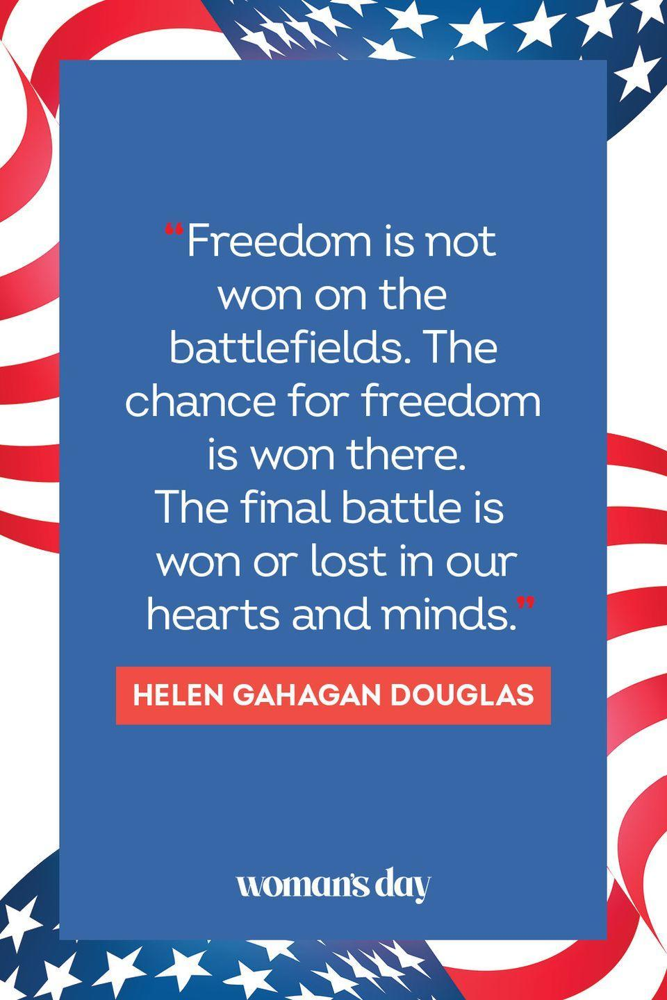 """<p>""""Freedom is not won on the battlefields. The chance for freedom is won there. The final battle is won or lost in our hearts and minds."""" </p>"""