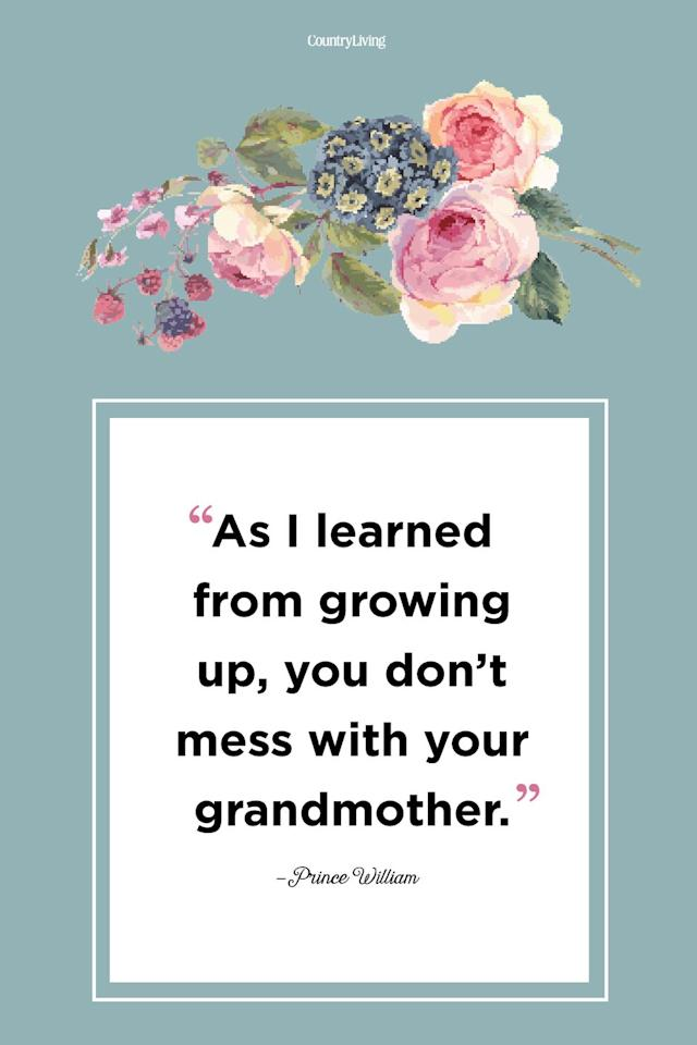 """<p>""""As I learned from growing up, you don't mess with your grandmother.""""</p>"""