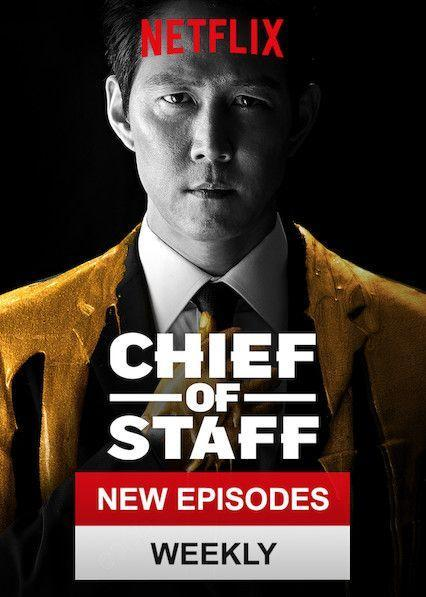 <p>Addicted to those dramatic political TV shows like <em>The West Wing or House of Cards</em>? <em>Chief of Staff</em> will the hit the spot. Featuring an ambitious political staffer who pulls the strings behind the scenes while trying to climb his way to the top, the series will have you trying to figure out who is going to outwit the other.</p>