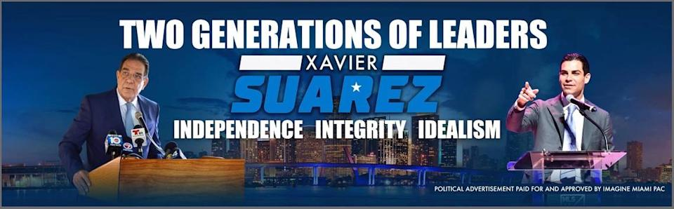 This ad by Xavier Suarez's political committee went up on I-95 as the former Miami mayor runs to be Miami-Dade's next mayor. It also features Suarez's son, Francis Suarez, the city's current mayor. The 2020 race offers a countywide test of the Suarez name.