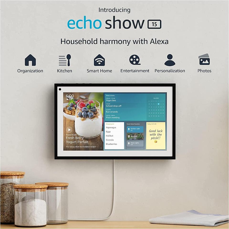 <p>The <span>Echo Show 15 </span> ($250) is a 15.6-inch smart display that can be used landscape or portrait. It's the perfect device to keep you and your family's busy lives on track. You can display shared calendars, personal sticky notes, to-do lists, shopping lists, and assigned reminders all on one screen. The Alexa-enabled device will let you manage your smart home, consume all the entertainment and stay informed, be the ultimate virtual assistant, and so much more. </p>