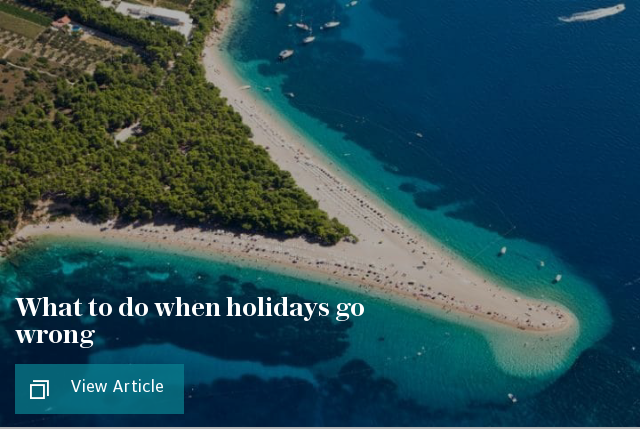 What to do when holidays go wrong