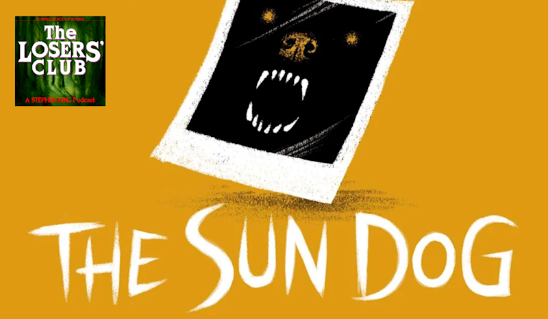 Stephen King's The Sun Dog Finds Another Creepy Canine in Castle Rock