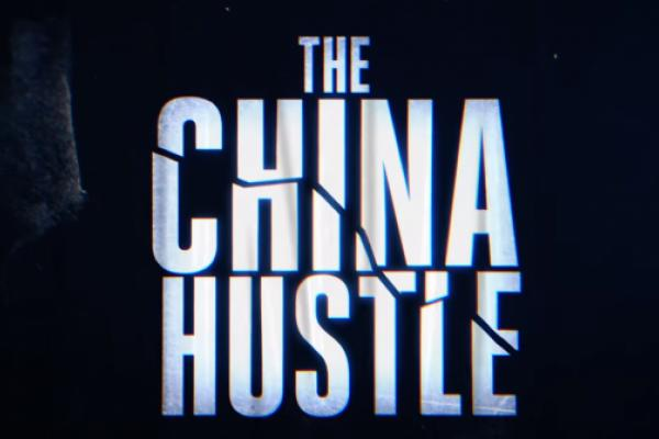 China Hustle' Documentary Claims Chinese Companies Are