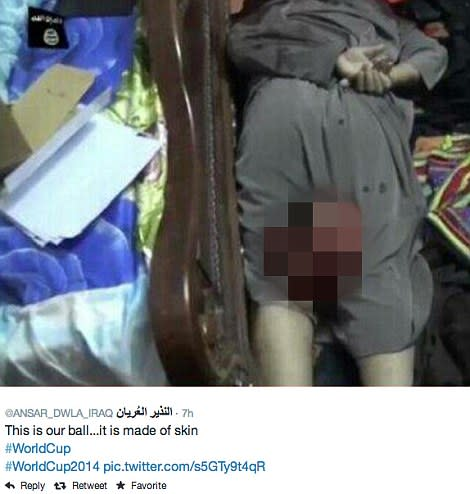 Isis Insurgents Tweet Picture of Beheaded Man: 'This is our ball. It's made of skin #WorldCup'