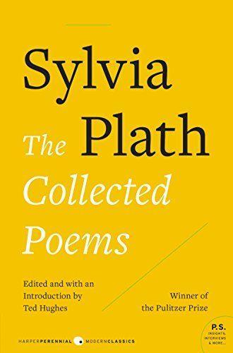 """<p><strong>Sylvia Plath</strong></p><p>amazon.com</p><p><strong>$15.49</strong></p><p><a href=""""https://www.amazon.com/dp/0061558893?tag=syn-yahoo-20&ascsubtag=%5Bartid%7C10055.g.36478225%5Bsrc%7Cyahoo-us"""" rel=""""nofollow noopener"""" target=""""_blank"""" data-ylk=""""slk:Shop Now"""" class=""""link rapid-noclick-resp"""">Shop Now</a></p><p>If your knowledge of Plath begins and ends with <em>The Bell Jar</em>, you're missing out on an amazing volume of work. Plath was a prolific, precise poet with a singular voice that echoes through so many modern poets today. </p>"""