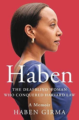 Haben Girma's book, Haben: The Deafblind Woman Who Conquered Harvard Law, was released last year. The book cover shows her wearing a blue dress against a red background. (Photo: Via Amazon)