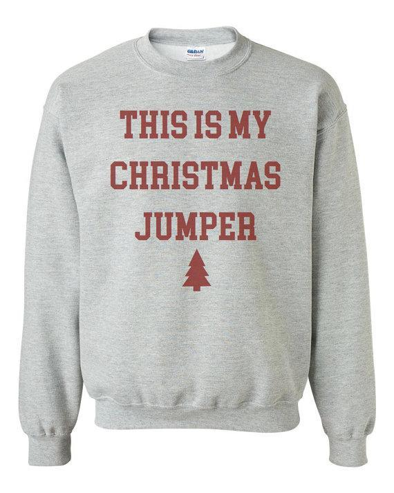 """<p>£14.95, <a href=""""https://www.etsy.com/uk/listing/483834701/christmas-jumper-this-is-my-christmas?ga_order=most_relevant&ga_search_type=all&ga_view_type=gallery&ga_search_query=Christmas%20jumper&ref=sr_gallery_5"""" rel=""""nofollow noopener"""" target=""""_blank"""" data-ylk=""""slk:Etsy"""" class=""""link rapid-noclick-resp"""">Etsy</a></p>"""
