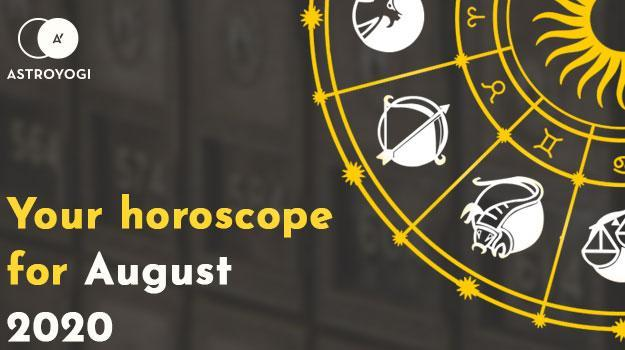 Your Monthly Horoscope for August 2020