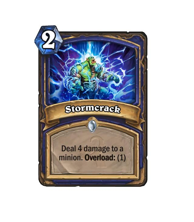 <p>Well, we didn't think Shaman needed much more in the way of direct damage, but at least Stormcrack can only target minions. Still a pretty darn efficient damage spell, especially because it's a guaranteed 4 damage, unlike Crackle. </p>