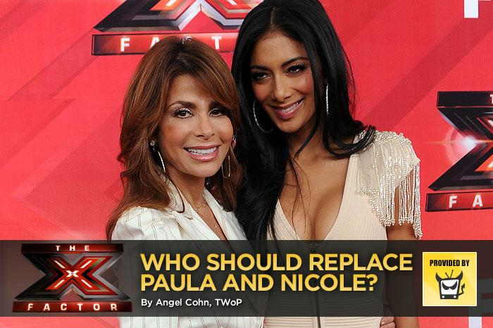 "Clearly, hiring music-industry professionals was of no help to ""<a href=""/x-factor/show/45810"">The X Factor</a>,"" as demonstrated by the recent axing of judge/mentors Paula Abdul and Nicole Scherzinger (as well as host Steve Jones). Who should replace them? We suggest that Simon Cowell look to already successful reality TV judges, whether or not they have experience critiquing singers. While some of these personalities might seem like an odd fit, each one of them would be more fun to watch than the former Lakers Girl and Pussycat Doll. — <a href=""http://www.televisionwithoutpity.com/"" target=""_blank"" rel=""nofollow"">Television Without Pity</a>"