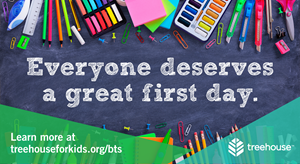 Everyone deserves a great first day. Help support youth in care by hosting a back-to-school drive today. Learn more at treehouseforkids.org/bts.