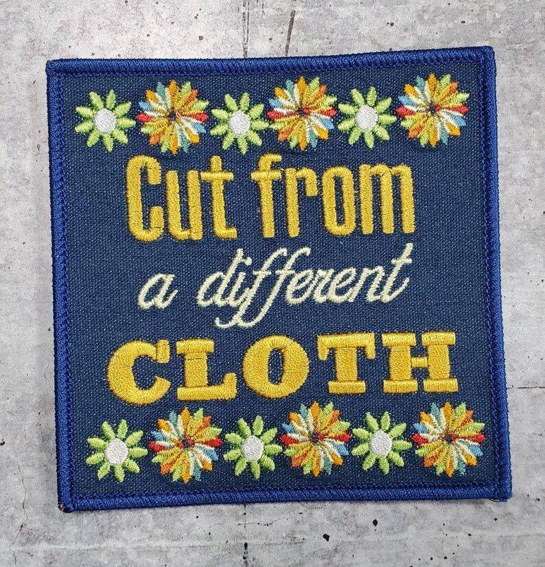 """<strong>Get the <a href=""""https://www.etsy.com/listing/772338299/new-arrivaldenim-cut-from-a-different?ref=shop_home_active_2&amp;crt=1"""" rel=""""nofollow noopener"""" target=""""_blank"""" data-ylk=""""slk:Cut From A Different Cloth Patch for $5.75"""" class=""""link rapid-noclick-resp"""">Cut From A Different Cloth Patch for $5.75</a></strong>"""