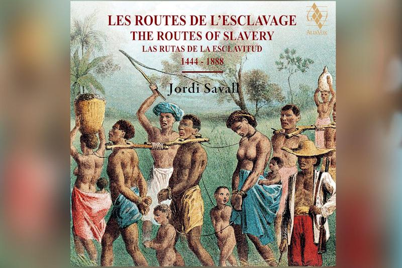 New album: Jordi Savall's The Routes of Slavery (1444-1888)