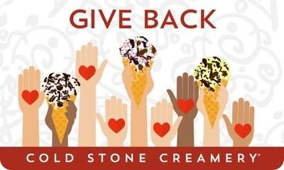 Cold Stone Creamery® has launched an exclusive Give Back eGift card campaign that will support people and communities during this time of crisis. With every limited edition Give Back eGift card purchased online, Cold Stone will donate 10% of the amount* to Bethenny Frankel's initiative bstrong.