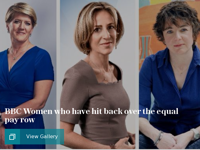 Ballsy BBC Women who have hit back over the gender pay gap row