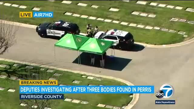 Authorities are investigating after three bodies were found in Perris Monday morning.