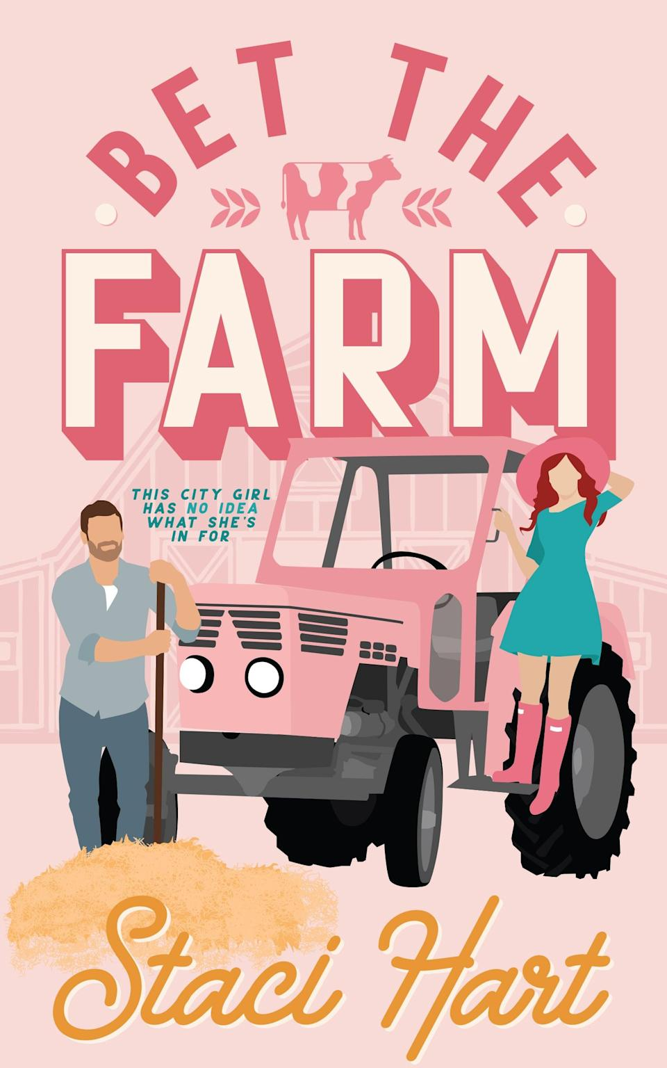 <p><span><strong>Bet the Farm</strong></span> by Staci Hart is a quirky rom-com that centers on a quest to save a dairy farm. Olivia and Jake both inherit half of Brent Farm, but neither wants to work for the other. With no compromise in sight they strike a deal: Olivia has until the end of the summer to either save the farm or leave. But what neither of them anticipate is an outsider who is determined to sabotage them both. </p> <p><em>Out Feb. 23</em></p>