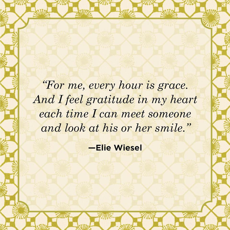 """<p>""""For me, every hour is grace. And I feel gratitude in my heart each time I can meet someone and look at his or her smile.""""</p>"""