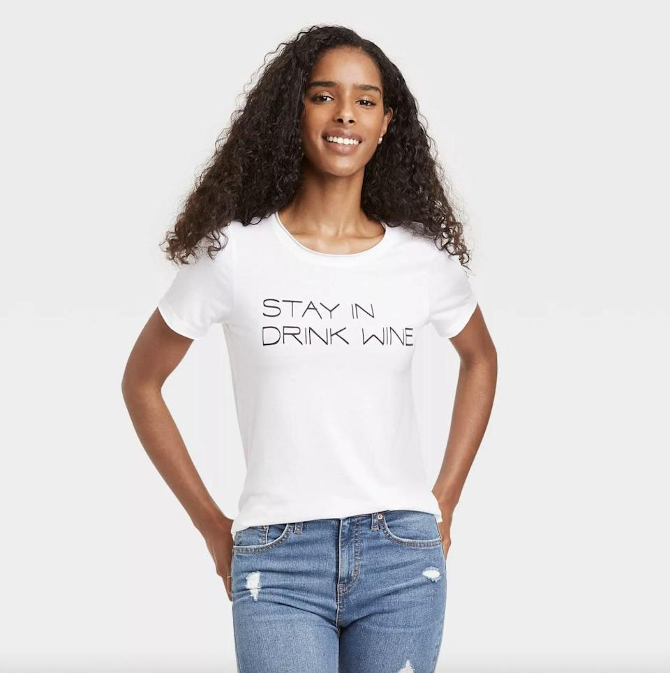 <p>This <span>Stay In Drink Wine Short Sleeve Graphic T-Shirt</span> ($13) captures my afterwork mood.</p>