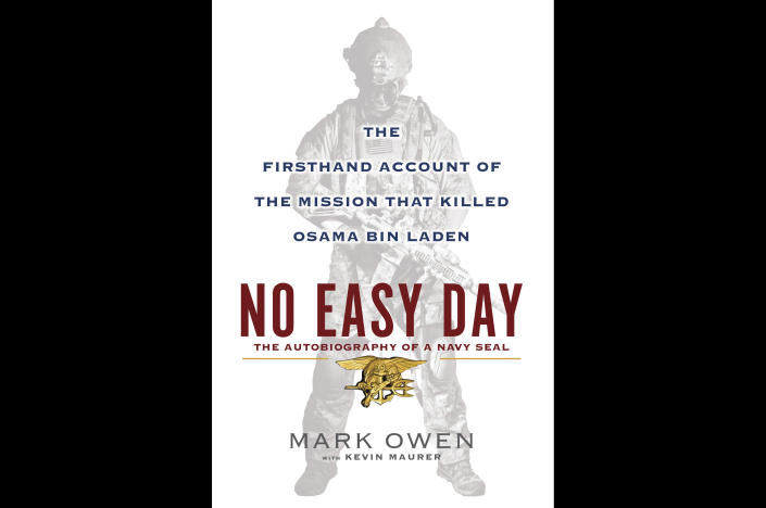 """FILE - This book cover image released by Dutton shows """"No Easy Day: The Firsthand Account of the Mission that Killed Osama Bin Laden,"""" by Mark Owen with Kevin Maurer. The firsthand account of the Navy SEAL raid that killed Osama bin Laden contradicts previous accounts by administration officials, raising questions as to whether the terror mastermind presented a clear threat when SEALs first fired upon him. (AP Photo/Dutton, File)"""