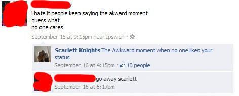 person who says people who say that awkward moment are bad and no one comments